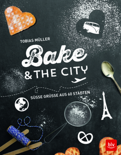 Tobias Müller Bake in the City Cover